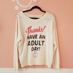 Rare Wildfox have an adult day sweater small